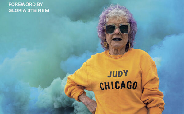 """""""The Flowering"""" The Autobiography of Judy Chicago"""
